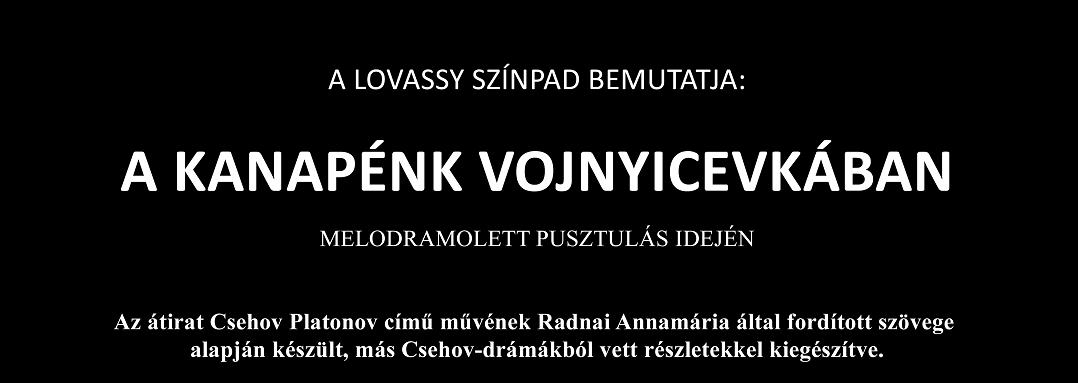 Lovassy Színpad: A KANAPÉNK VOJNYICEVKÁBAN – Videó